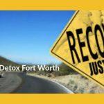 Addiction Detox Fort Worth